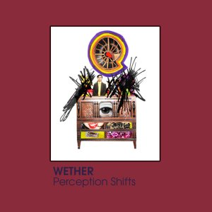 Wether: Perception Shifts tape