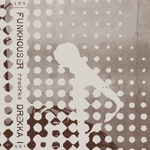 Funkhouser: Reworks Drekka tape