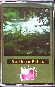 v/a: Northern Palms Volume One tape