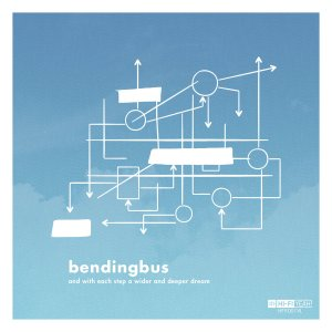 Bendingbus: And With Each Step A Wider And Deeper Dream 7""