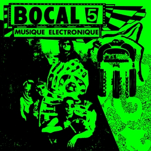 Bocal 5: Musique Électronique LP