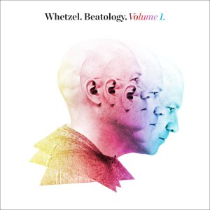 Whetzel: Beatology Volume I