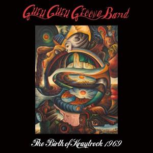 Guru Guru Groove Band: The Birth of Krautrock 1969