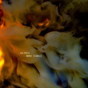 Solypsis: Smoke Signals